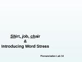 Pronunciation Lab #14