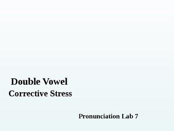 Pronunciation Lab #7