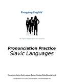 Pronunciation Practice (Slavic Languages)