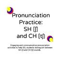 Pronunciation Practice: SH [ʃ] and CH [tʃ]