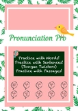 Pronunciation Practice & Tongue Twisters for ESL Learners