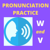Pronunciation Practice - /w/ and /v/ sounds