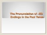 Pronunciation of -ED Endings - ESL