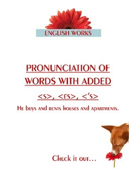 Pronunciation of Words With Added -s, -es, -'s