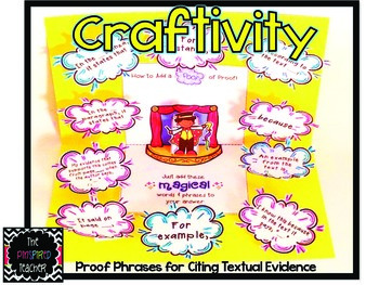 Proof Phrases for Citing Textual Evidence Craftivity/Interactive Notebook Insert