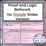 Proof and Logic Bellwork using Google Drive