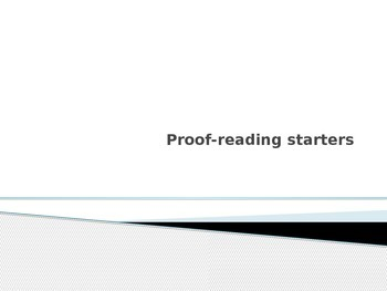 Proof reading starters