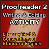 Proofreader 2 Writing & Editing Activity