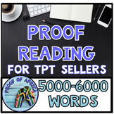 Proofreading 5000-6000 Words