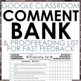 Google Classroom Comment Bank & Feedback List for Fast Grading