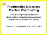 Proofreading Marks and Practice 6th 7th 8th PowerPoint w.6.5 w.7.5 w.8.5