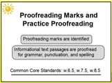 Proofreading Marks and Practice 6th 7th 8th Promethean w.6.5 w.7.5 w.8.5