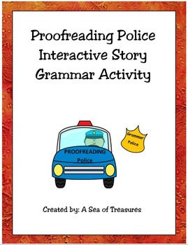 Proofreading Police Interactive Story Grammar Activity