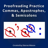Proofreading Practice: Commas, Apostrophes & Semicolons