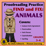 Proofreading Practice: Find and Fix: Animals