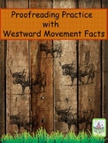 Proofreading Practice with Westward Movement Facts