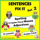 Proofreading | SENTENCES FIX IT 2 | Plurals, Spelling, Adjectives | Gr 3-4-5
