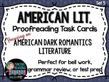 Proofreading Task Cards - American Lit Set 5, American Dark Romantic Lit