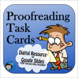 Proofreading Task Cards Digital Resource - Distance Learning