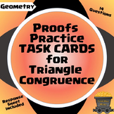 Proofs Practice Task Cards for Triangle Congruence (Geometry)