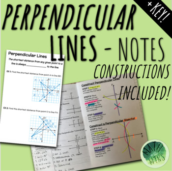Proofs and Constructions of PERPENDICULAR Lines Notes