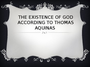 Proofs for the Existence of God Thomas Aquinas