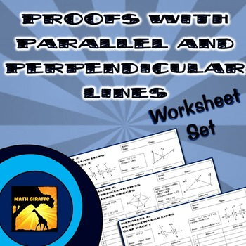 Proofs with Parallel & Perpendicular Lines - Two Column Proof ...