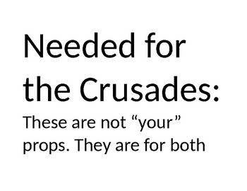 Prop list for the First Three Crusades