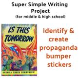 Propaganda Bumper Stickers (middle & high school, 8th, 9th