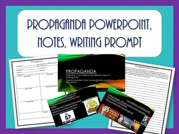 Propaganda Powerpoint, Notes, Writing Prompt SS.7.C.2.11 Civics