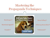 Propaganda Techniques - Powerpoint, Activities & Project
