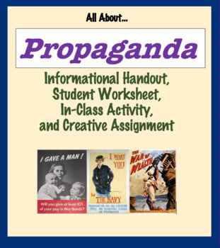 Propaganda Unit - Handout, worksheet, activity, creative project