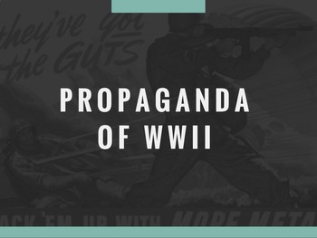 Propaganda of WWII PowerPoint