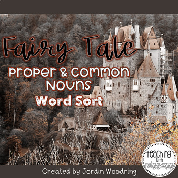 Proper & Common Nouns Word Sort