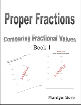 Proper Fractions Comparing Fractional Values Book 1
