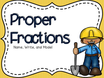 Proper Fractions Powerpoint & Guided Notes