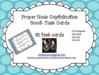 Proper Noun Capitalization Scoot Task Cards