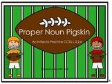 Proper Noun Pigskin