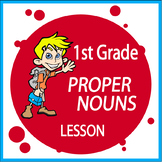 Proper Nouns Lesson with Proper Nouns Activities and Proper Nouns Worksheet