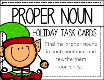 Proper Nouns :  Holiday Task cards