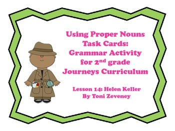 Proper Nouns (Months, Holidays, Days) Task Cards for Journeys Grade 2
