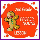 Proper Nouns Activities + COMPLETE Lesson and FULL COLOR Poster (L.2.2a)