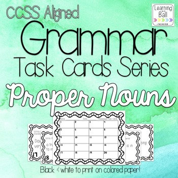 Proper Nouns Task Cards - for Roam the Room or Centers!