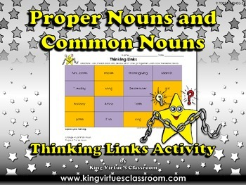 Proper Nouns and Common Nouns Thinking Links Activity #2 - King Virtue