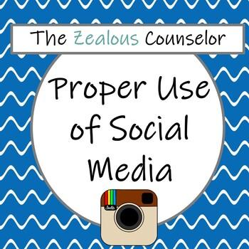 Proper Use of Social Media