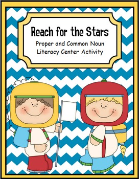 Proper and Common Noun Activity Packet {Reach for the Stars}