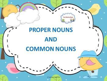 Proper and Common Nouns
