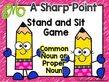 Proper and Common Nouns – 2 Interactive PowerPoint Stand and Sit Games