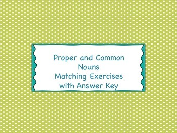 Proper and Common Nouns Matching Cards