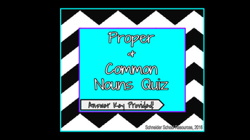 Proper and Common Nouns Quiz